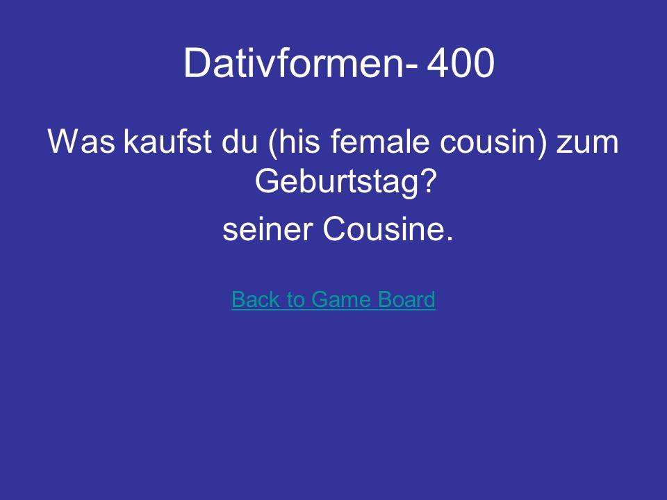 Dativformen- 300 Wollt ihr das Buch nicht (female teacher) geben? der Lehrerin Back to Game Board