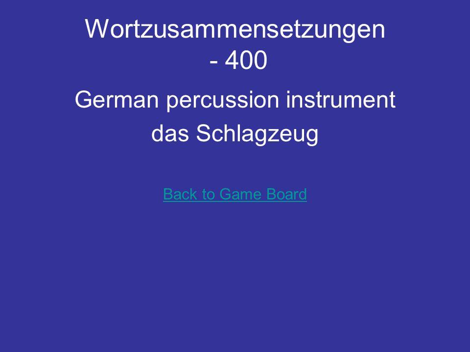 Dativ Präpositionen – 400 The only preposition that can be contracted with the dem OR der article is… Zu Zu +dem = zum; zu + der= zur Back to Game Board