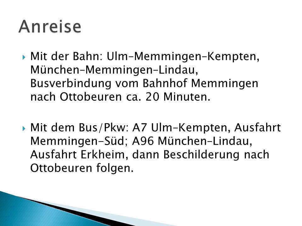 Mit der Bahn: Ulm–Memmingen–Kempten, München–Memmingen–Lindau, Busverbindung vom Bahnhof Memmingen nach Ottobeuren ca.
