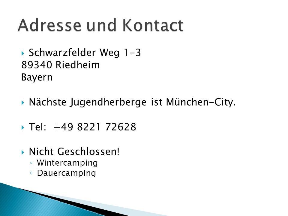 Schwarzfelder Weg 1-3 89340 Riedheim Bayern Nächste Jugendherberge ist München-City.
