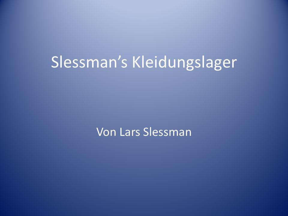 Slessmans Kleidungslager Von Lars Slessman