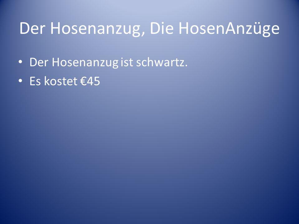 Der Hosenanzug, Die HosenAnzüge Der Hosenanzug ist schwartz. Es kostet 45