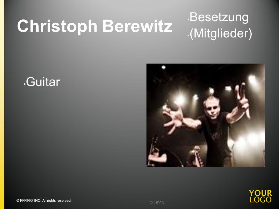 Daniel Bätge Bass Besetzung (Mitglieder) © PFFIFIG INC. All rights reserved. CLUESO