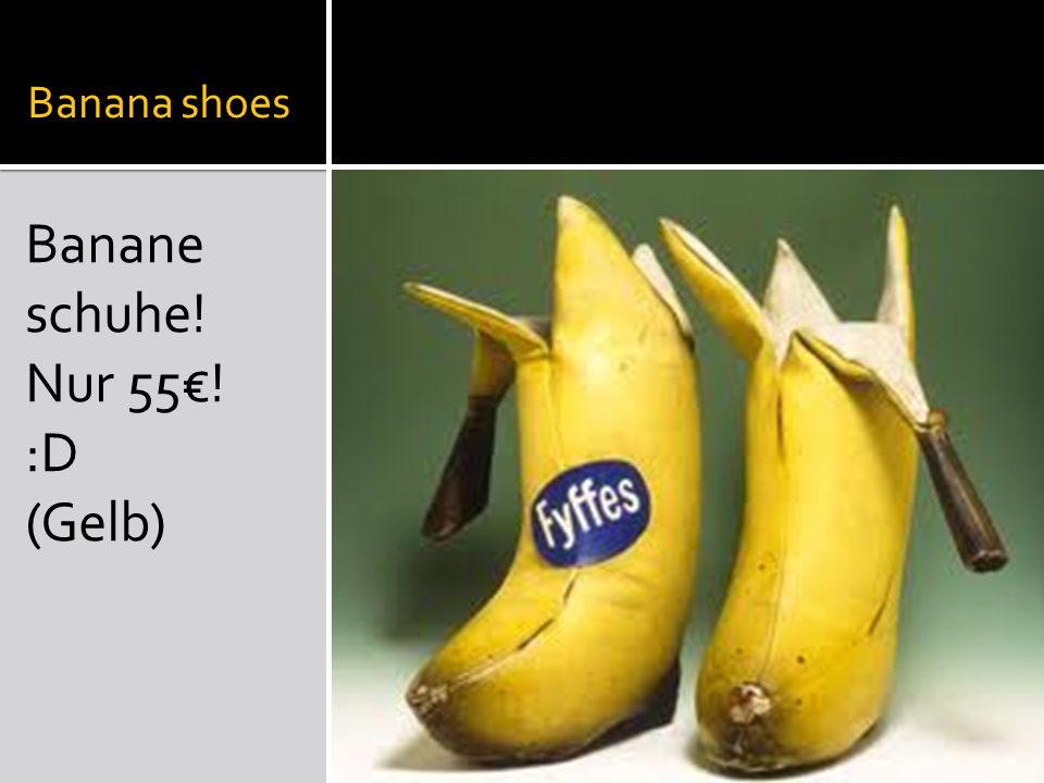 Banana shoes Banane schuhe! Nur 55! :D (Gelb)