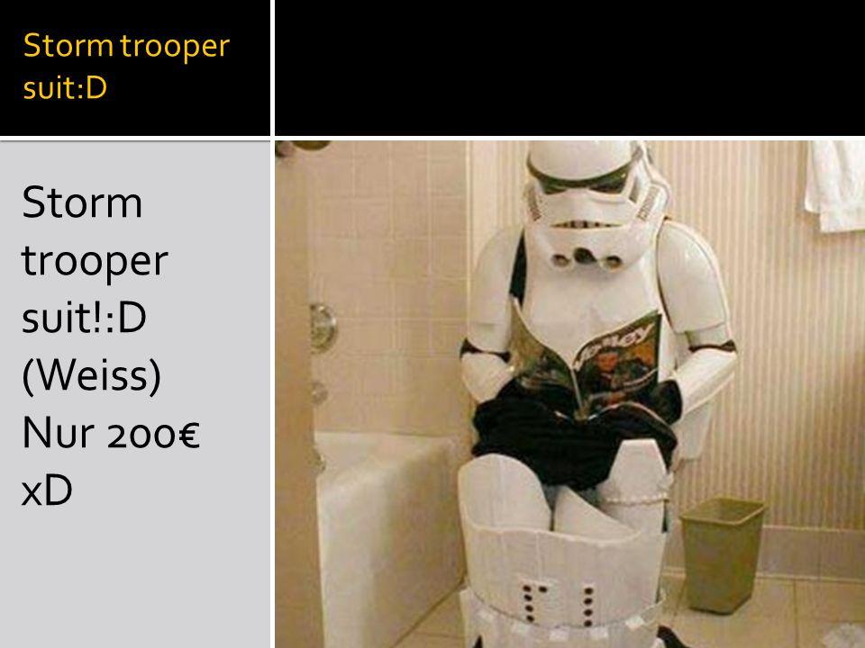Storm trooper suit:D Storm trooper suit!:D (Weiss) Nur 200 xD