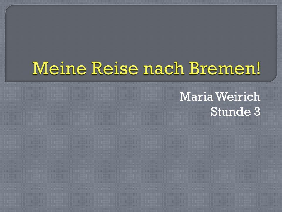 Maria Weirich Stunde 3