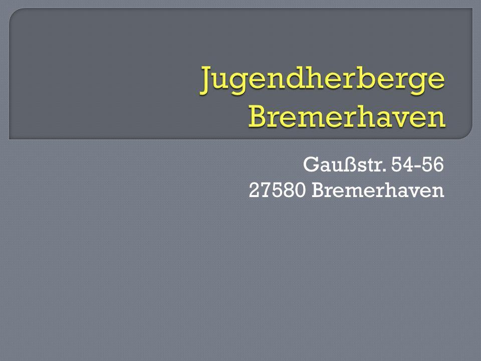 Gaußstr. 54-56 27580 Bremerhaven
