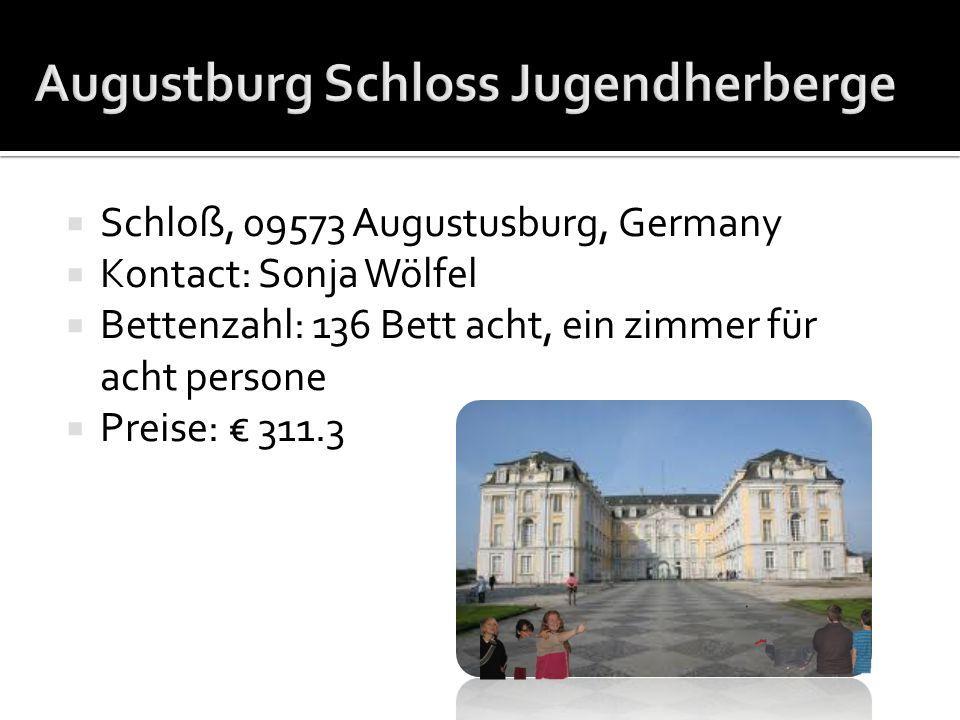 Schloß, 09573 Augustusburg, Germany Kontact: Sonja Wölfel Bettenzahl: 136 Bett acht, ein zimmer für acht persone Preise: 311.3