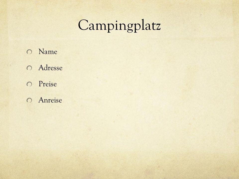 Campingplatz Name Adresse Preise Anreise