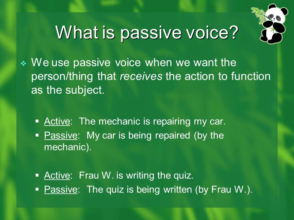 What is passive voice.