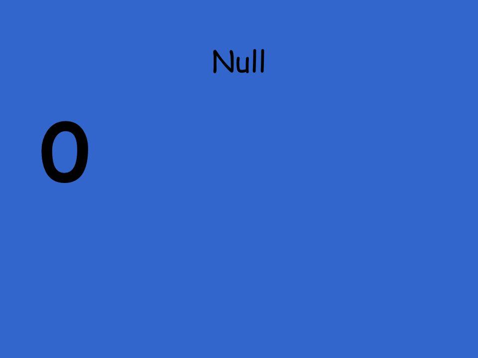 Null 0