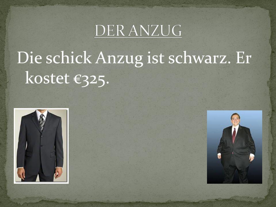 Die schick Anzug ist schwarz. Er kostet 325.