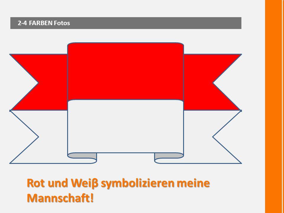 Rot und Weiβ symbolizieren meine Mannschaft! 2-4 FARBEN Fotos