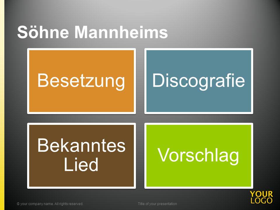 Söhne Mannheims BesetzungDiscografie Bekanntes Lied Vorschlag © your company name.