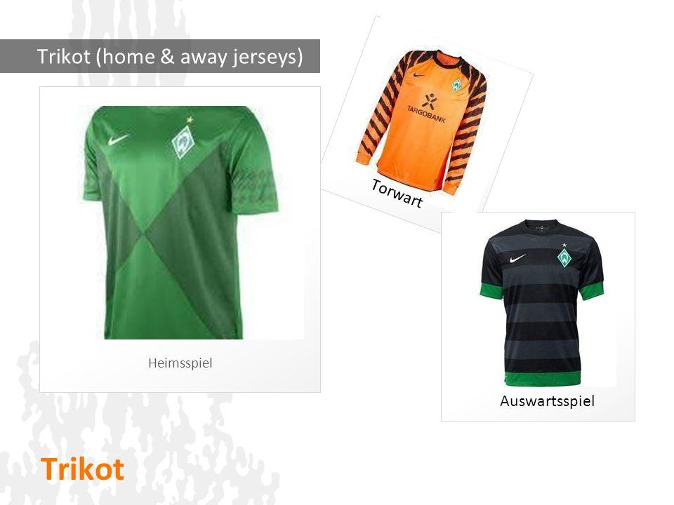 Trikot Heimsspiel Trikot (home & away jerseys) Auswartsspiel Torwart