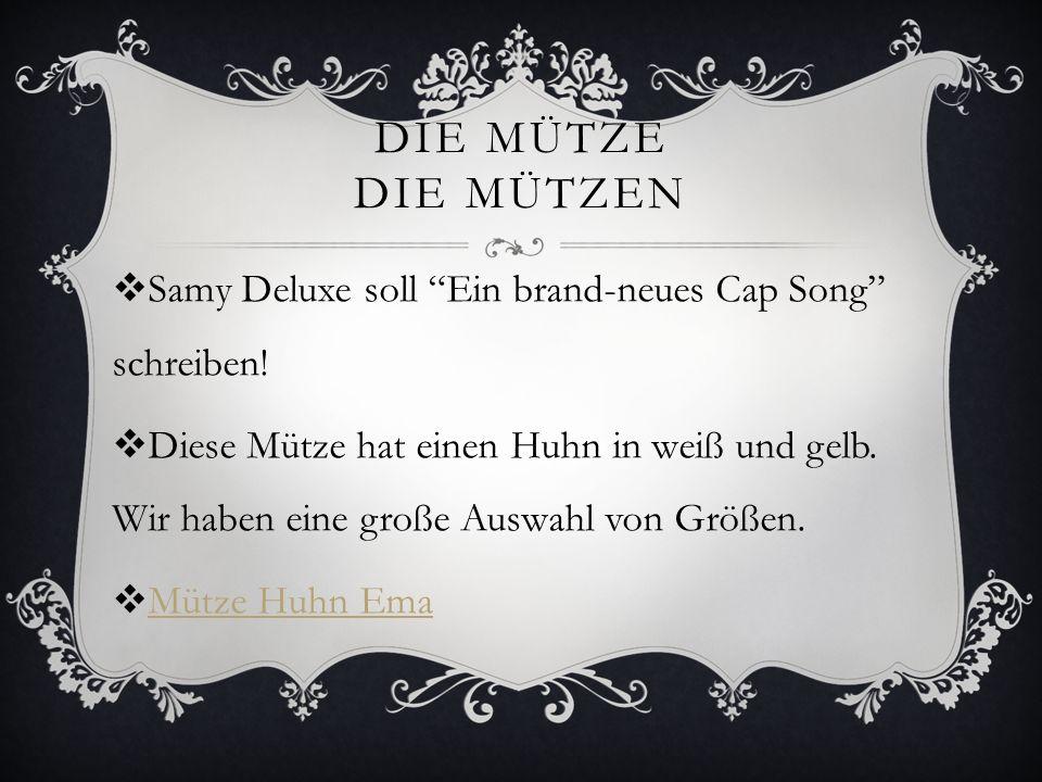 DIE MÜTZE DIE MÜTZEN Samy Deluxe soll Ein brand-neues Cap Song schreiben! Diese Mütze hat einen Huhn in weiß und gelb. Wir haben eine große Auswahl vo