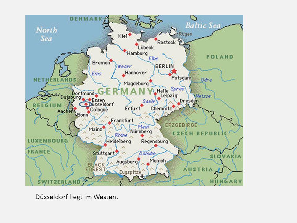 Düsseldorf liegt im Westen.
