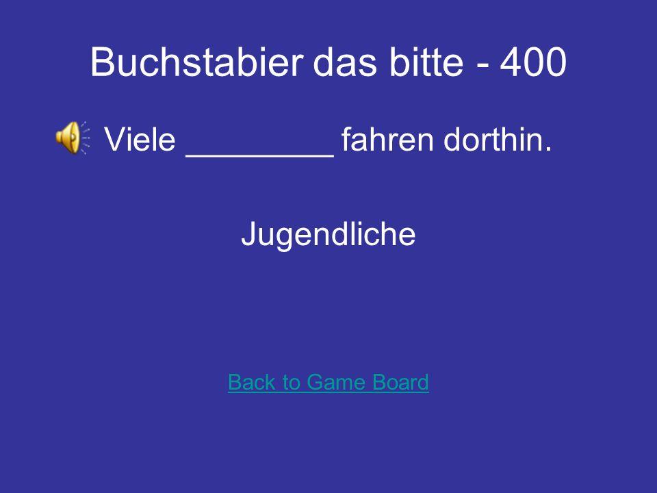 Buchstabier das bitte - 300 Welche ____ brauchst du Größe Back to Game Board