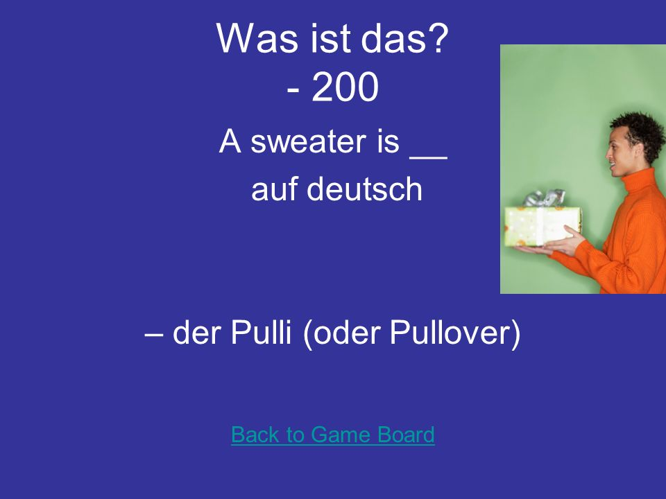 Was ist das - 100 Between the Bier and the BH is – die Bluse Back to Game Board