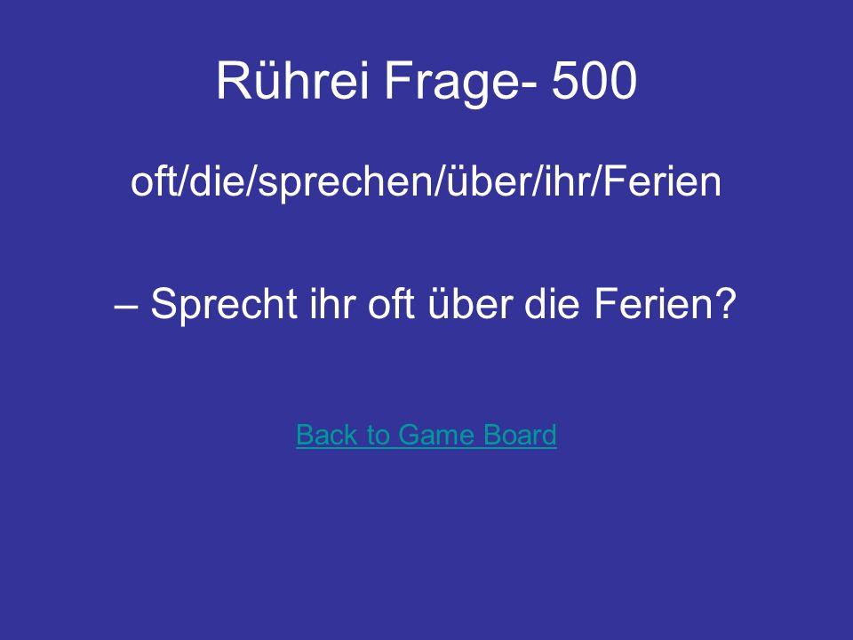 Rührei Frage- 400 Herr/so/essen/warum/Schulz/ Mittagessen/früh Warum isst Herr Schulz Mittagessen so früh.