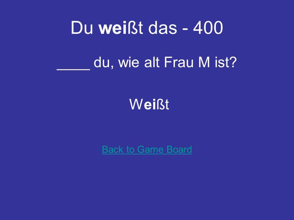 Du weißt das - 300 ____ ihr Berlin Kennt Back to Game Board