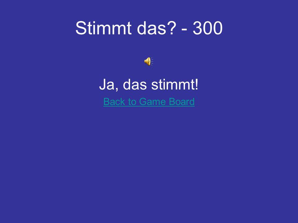 Du weißt das - 300 ____ ihr Berlin? Kennt Back to Game Board
