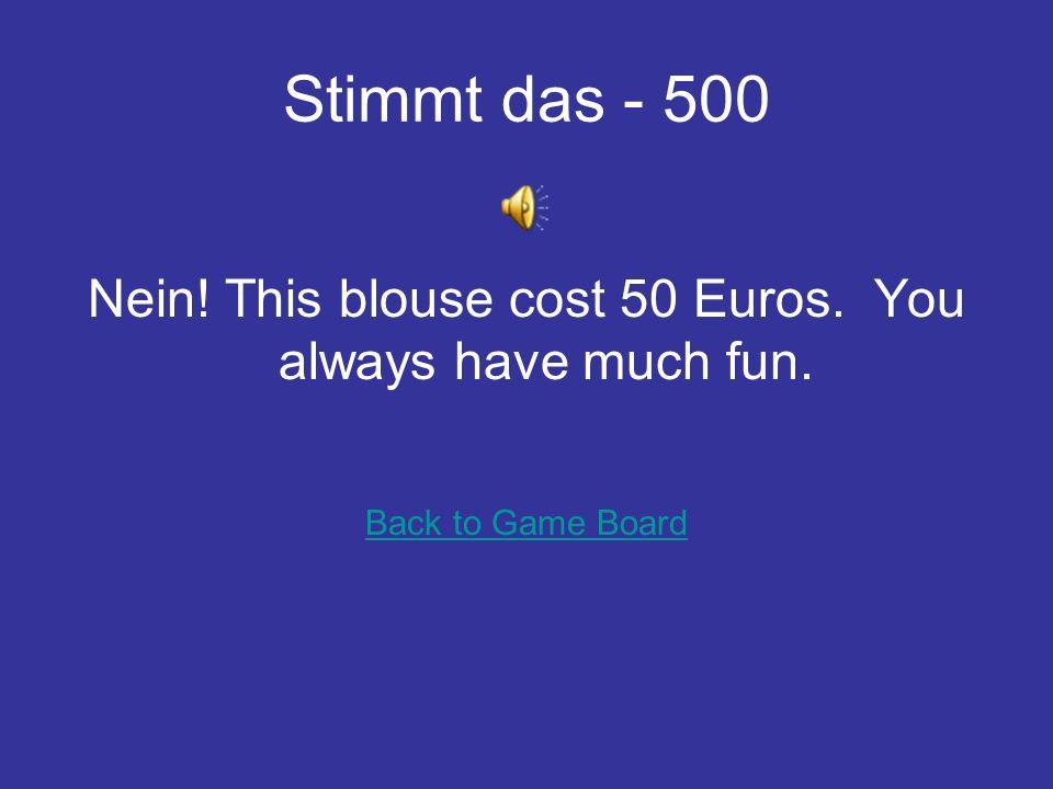 Was ist das? - 500 A mans shirt auf deutsch is – das Hemd Back to Game Board