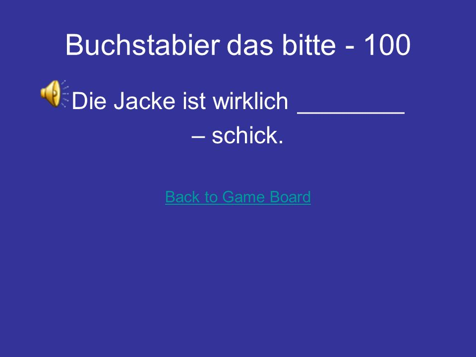 Stimmt das - 500 Nein! This blouse cost 50 Euros. You always have much fun. Back to Game Board