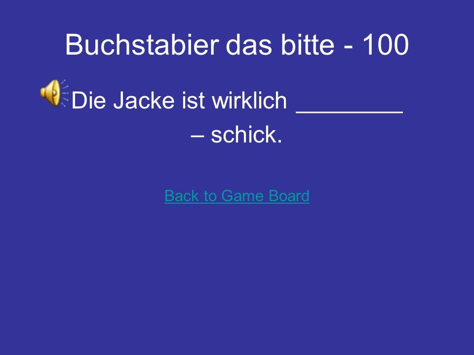 Rührei Frage - 100 du/Opa/sehen/deinen/wann Wann siehst du deinen Opa? Back to Game Board