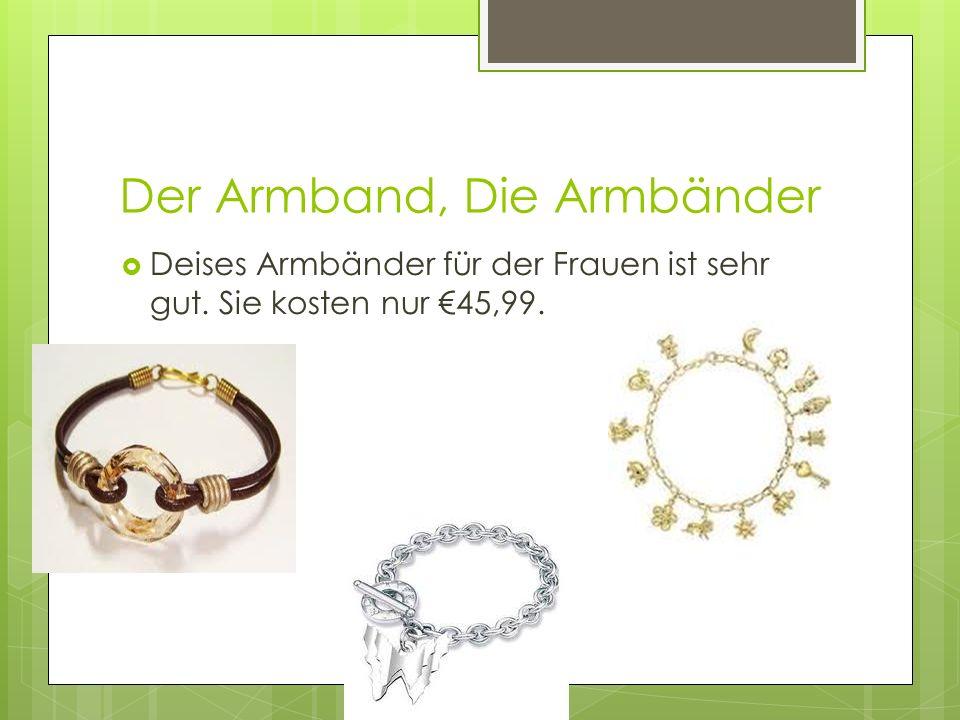 Der Armband, Die Armbänder Deises Armbänder für der Frauen ist sehr gut. Sie kosten nur 45,99.