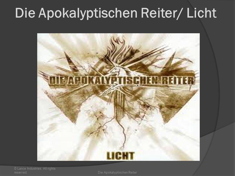 Die Apokalyptischen Reiter/ Licht © Lance Industries. All rights reserved.Die Apokalyptischen Reiter