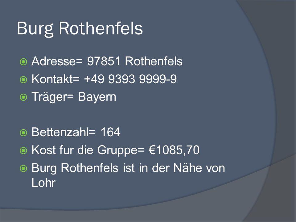 Burg Rothenfels Adresse= 97851 Rothenfels Kontakt= +49 9393 9999-9 Träger= Bayern Bettenzahl= 164 Kost fur die Gruppe= 1085,70 Burg Rothenfels ist in der Nähe von Lohr