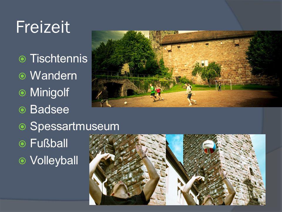 Freizeit Tischtennis Wandern Minigolf Badsee Spessartmuseum Fußball Volleyball