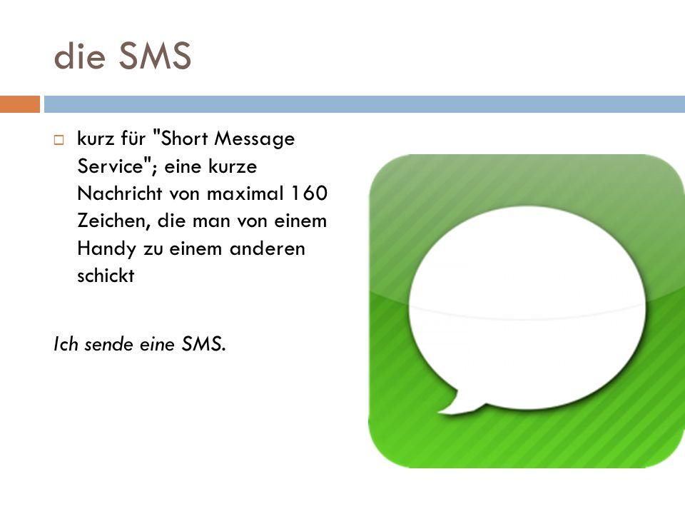 die SMS kurz für