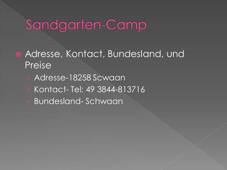 Adresse, Kontact, Bundesland, und Preise Adresse-18258 Scwaan Kontact- Tel: 49 3844-813716 Bundesland- Schwaan