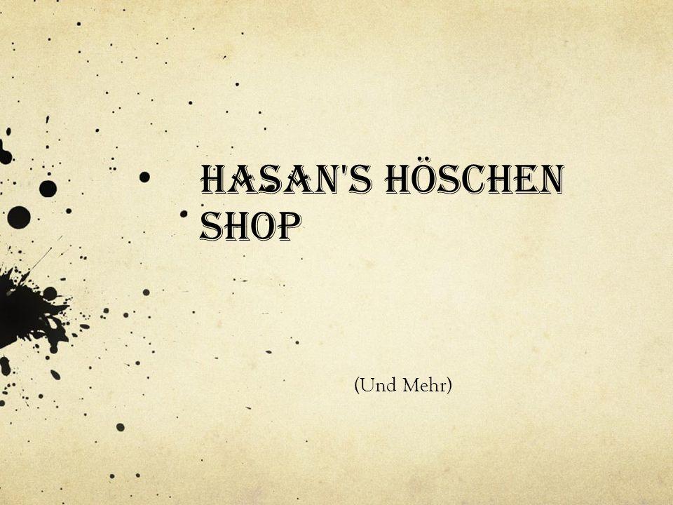 Hasan's Höschen Shop (Und Mehr)
