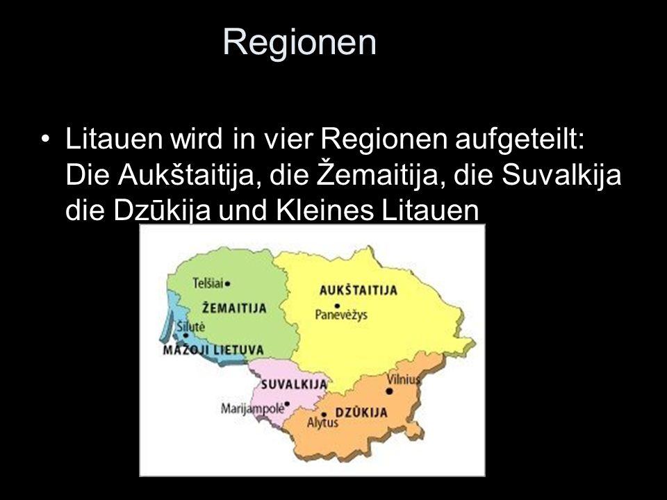 Regionen Litauen wird in vier Regionen aufgeteilt: Die Aukštaitija, die Žemaitija, die Suvalkija die Dzūkija und Kleines Litauen