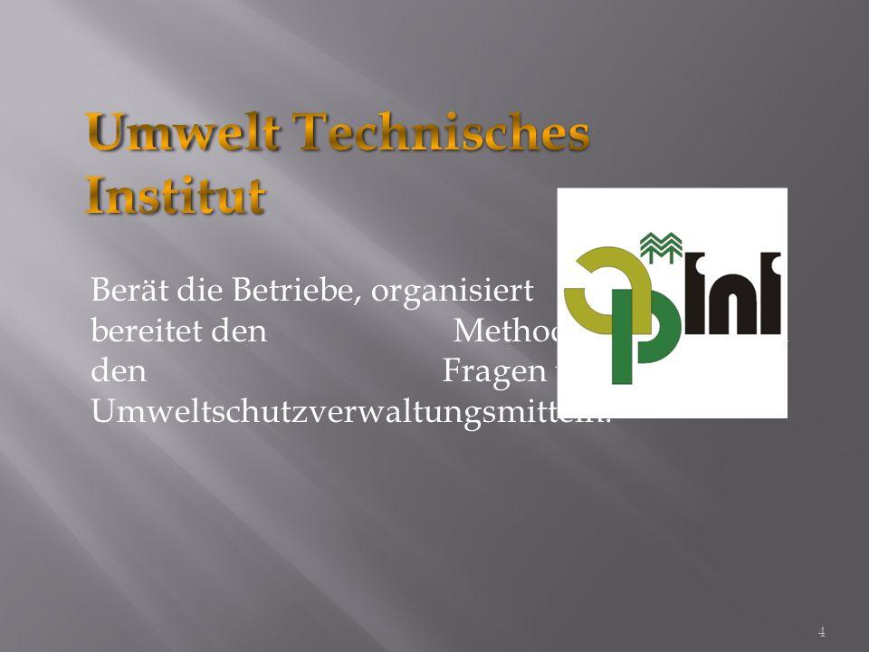 Gewährt Beratung und Dienste für die Verwaltung der Projekte im Umweltschutzgebiet. 5