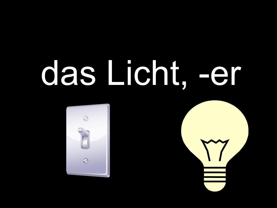 das Licht, -er