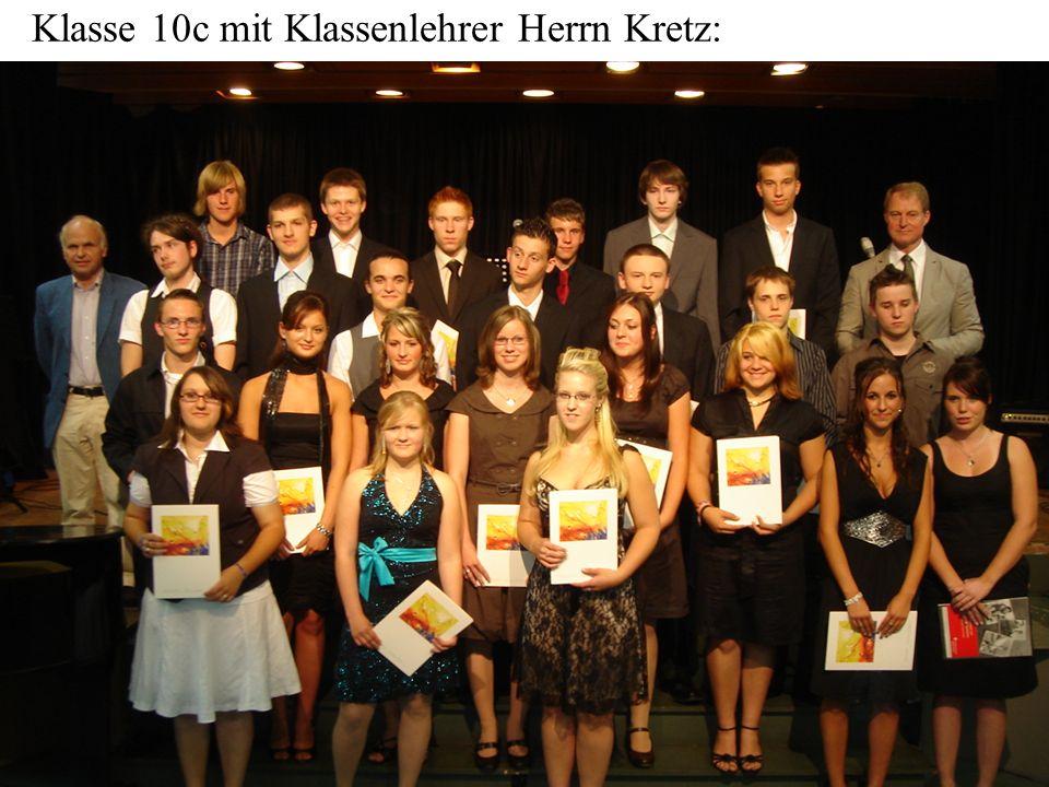 Klasse 10c mit Klassenlehrer Herrn Kretz: