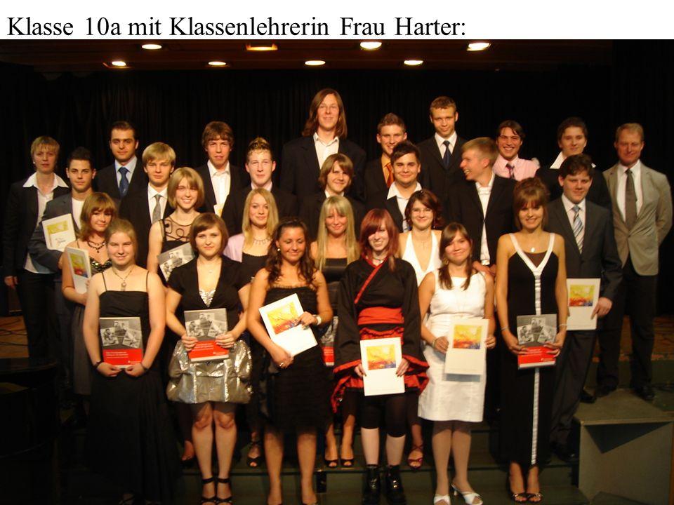 Klasse 10a mit Klassenlehrerin Frau Harter: