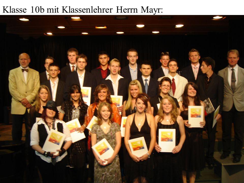 Klasse 10b mit Klassenlehrer Herrn Mayr: