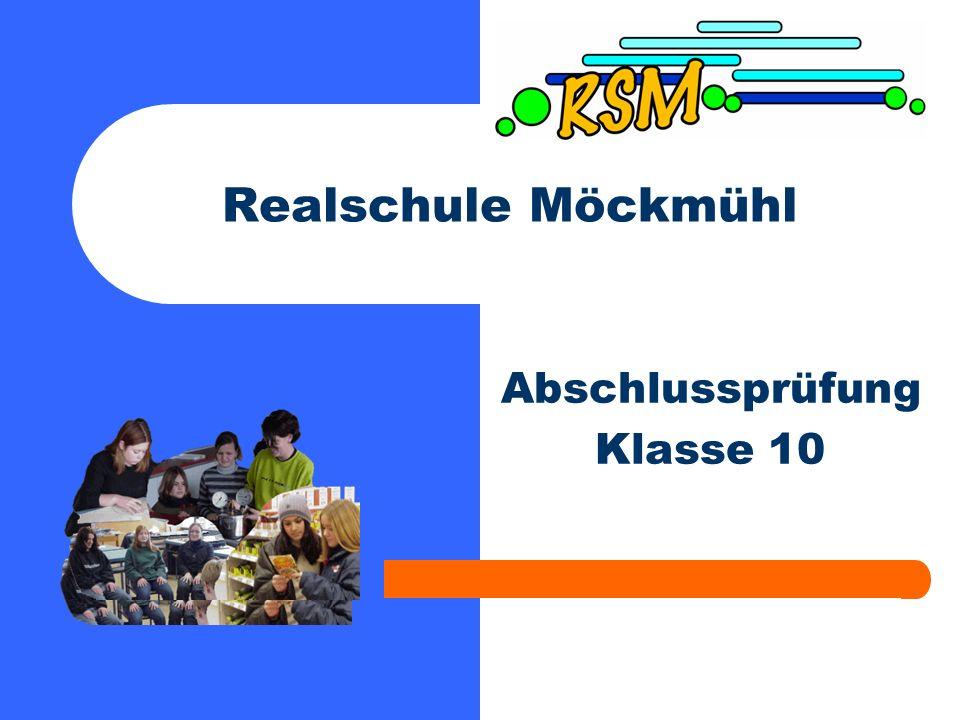 Realschule Möckmühl Abschlussprüfung Klasse 10