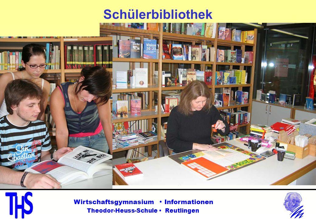 Schülerbibliothek Wirtschaftsgymnasium Informationen Theodor-Heuss-Schule Reutlingen