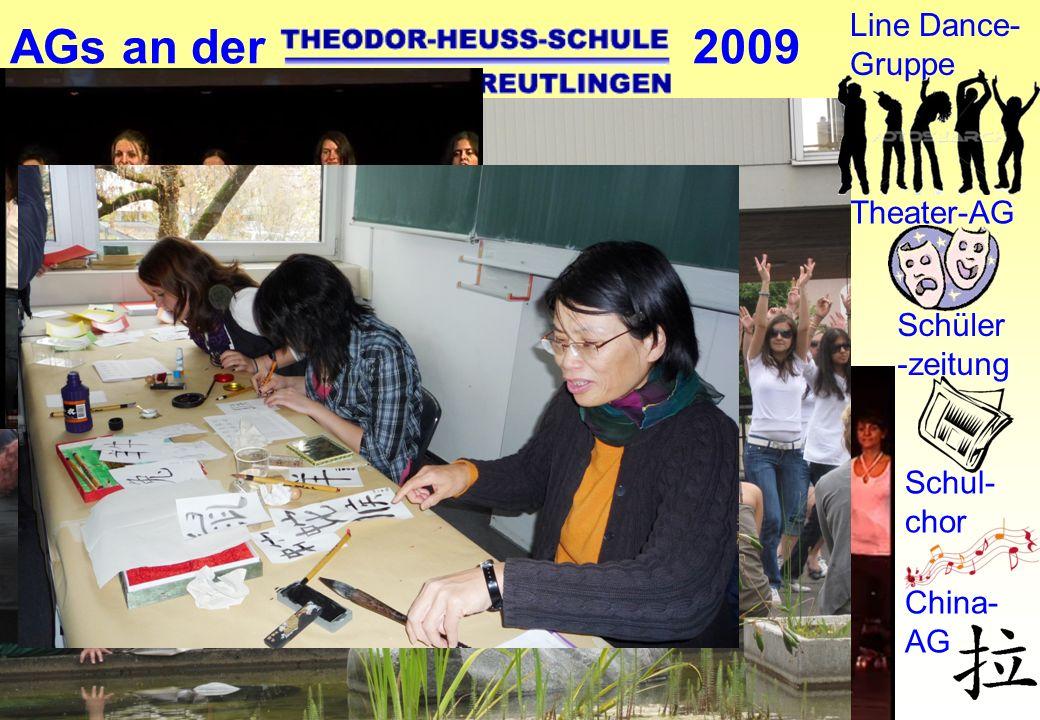 AGs an der 2009 Debating-AG Line Dance- Gruppe Theater-AG Schüler -zeitung Schul- chor China- AG