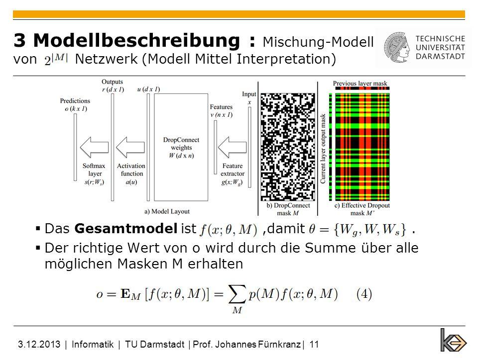 3 Modellbeschreibung : Mischung-Modell von Netzwerk (Modell Mittel Interpretation) Das Gesamtmodel ist,damit. Der richtige Wert von o wird durch die S
