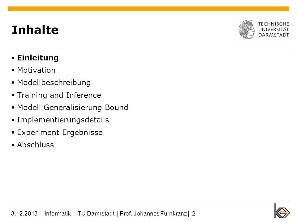 4 Training and Inference Training: Für jedes Training (beispielsweise bei jeder Epoche) gibt es eine andere binäre Maske Matrix M Rückwärts-Prop-Gradienten verwendet die gleiche Matrix M als Vorwärts-Prop für jedes Beispiel Verwendet SGD(Stochastic gradient descent) mit mini- batch Effiziente Umsetzung erfordert Sorgfalt 3.12.2013   Informatik   TU Darmstadt   Prof.