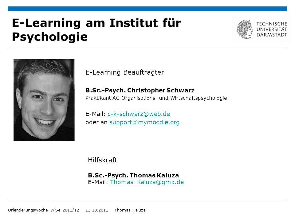 E-Learning Plattform MyMoodle.org Orientierungswoche WiSe 2011/12 – 13.10.2011 – Thomas Kaluza