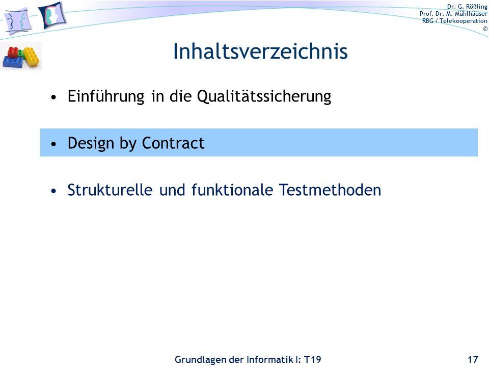 Dr. G. Rößling Prof. Dr. M. Mühlhäuser RBG / Telekooperation © Grundlagen der Informatik I: T19 Notwendigkeit einer Systematik In der Praxis gibt es f
