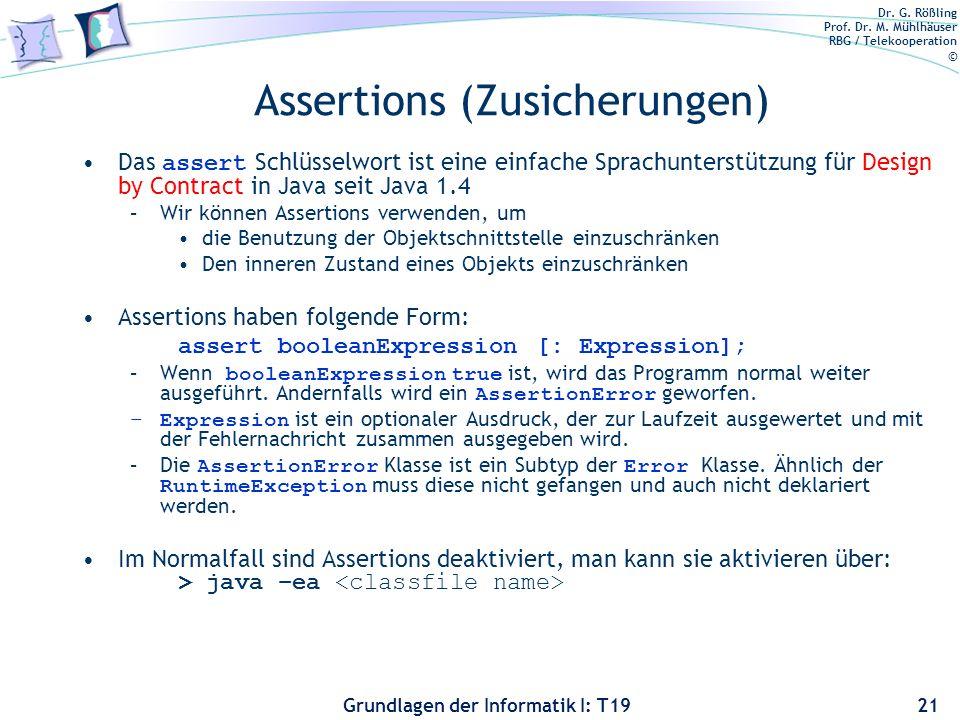 Dr. G. Rößling Prof. Dr. M. Mühlhäuser RBG / Telekooperation © Grundlagen der Informatik I: T19 Design by Contract Vergleich Scheme und Java –In Schem